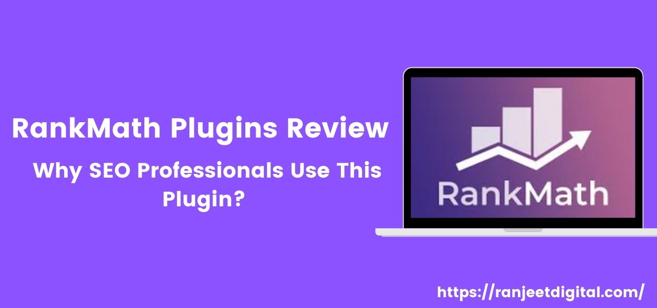 RankMath Plugins Review & Price: Why SEO Professionals Use This Plugin?