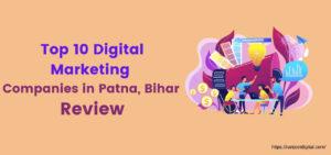 Top 10 Digital Marketing Companies in Patna, Bihar Review 2021 | Ranjeet Digital