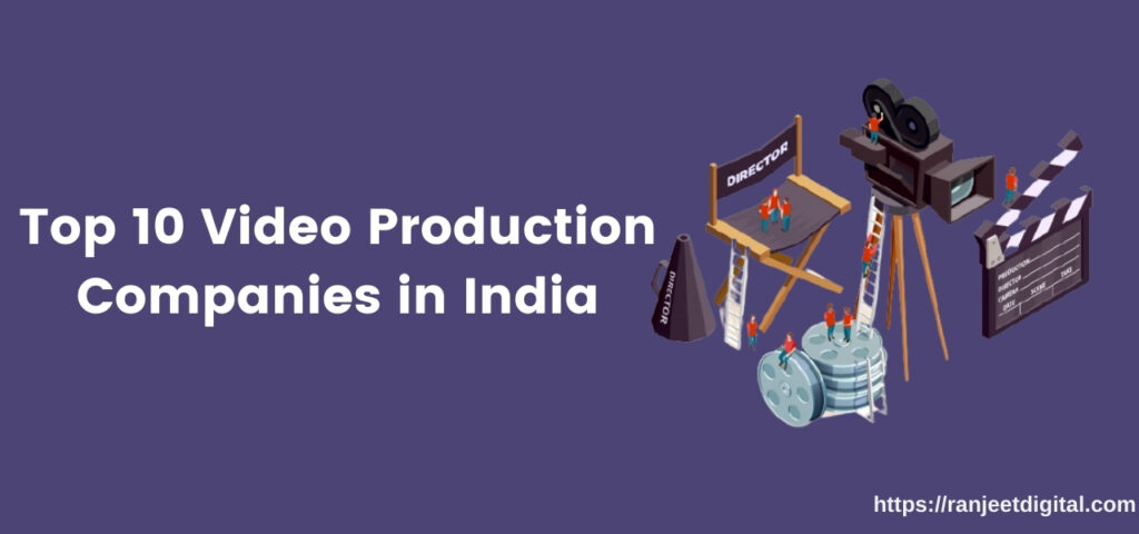 Video Production Companies in India