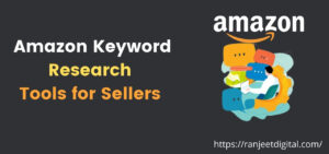 Best Amazon Keyword Research Tools for Sellers