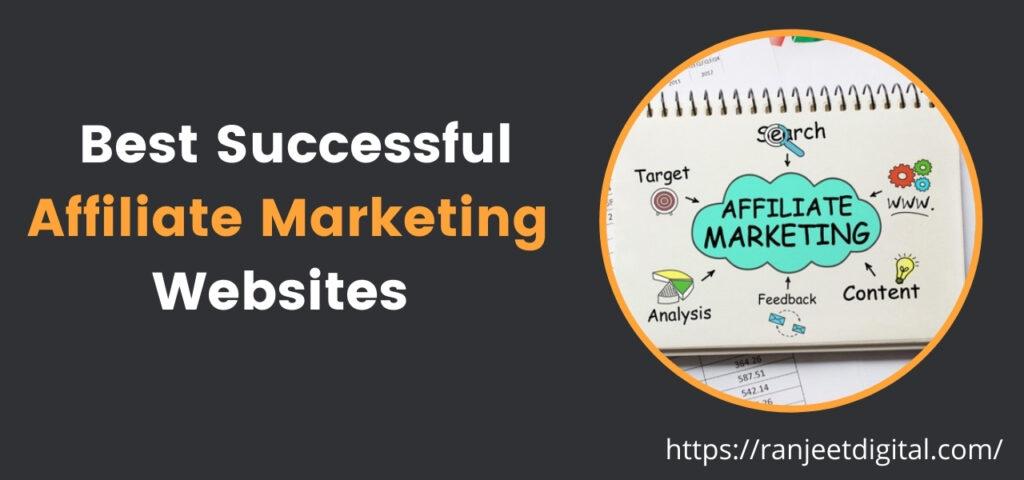 Best Successful Affiliate Marketing Websites