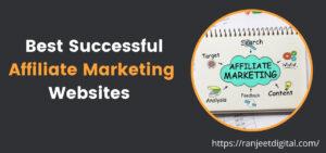 14 Best Successful Affiliate Marketing Websites